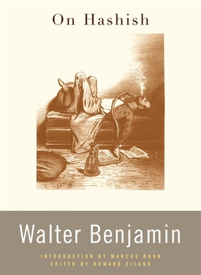 On Hashish - Benjamin, Walter
