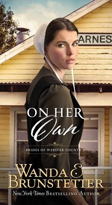 On Her Own - Brunstetter, Wanda E