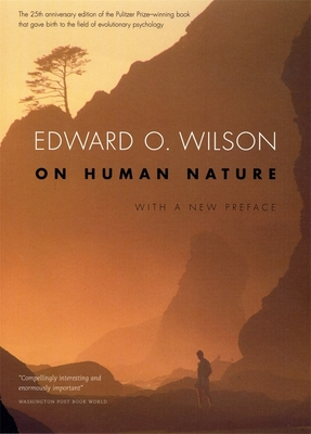 On Human Nature: With a New Preface, Revised Edition - Wilson, Edward O