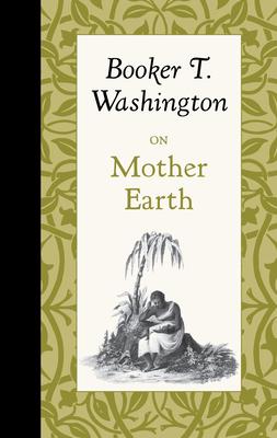 On Mother Earth - Washington, Booker