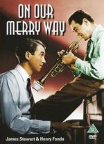 On Our Merry Way - George Stevens; King Vidor; Leslie Fenton