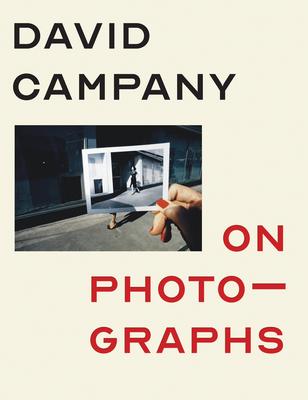 On Photographs - Campany, David