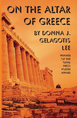 On the Altar Greece - Gelagotis Lee, Donna J