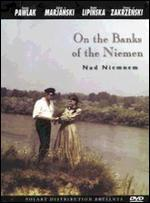 On the Banks of the River Niemen