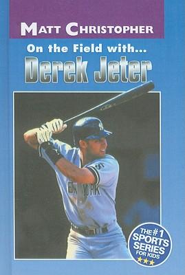 On the Field With... Derek Jeter - Christopher, Matt