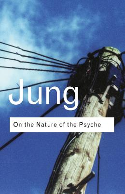 On the Nature of the Psyche - Jung, C G, Dr.