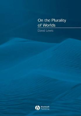 On the Plurality of Worlds - Lewis, David