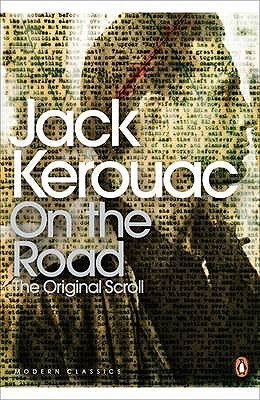On the Road: The Original Scroll - Kerouac, Jack, and Cunnell, Howard (Editor), and Mouratidis, George (Introduction by)