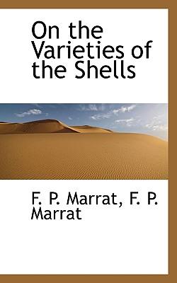 On the Varieties of the Shells - Marrat, F P