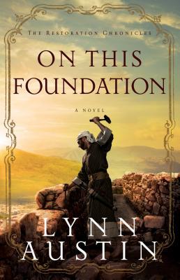 On This Foundation - Austin, Lynn N