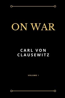 On War - Von Clausewitz, Carl