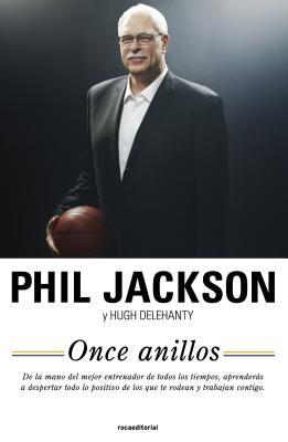 Once Anillos: El Alma del Exito - Jackson, Phil, and Delehanty, Hugh