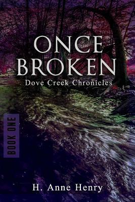 Once Broken - Henry, H Anne