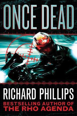 Once Dead - Phillips, Richard