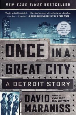 Once in a Great City: A Detroit Story - Maraniss, David