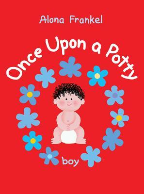Once Upon a Potty: Boy - Frankel, Alona