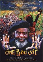 One Bad Cat: The Reverend Albert Wagner Story - Thomas G. Miller