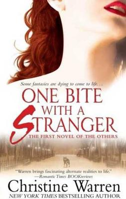 One Bite with a Stranger - Warren, Christine