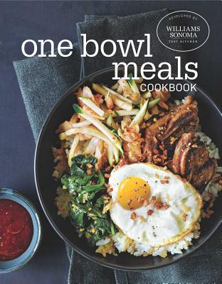 One Bowl Meals Cookbook - Williams-Sonoma