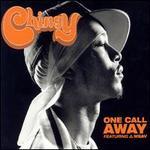 One Call Away [US CD]