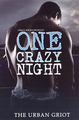 One Crazy Night - Urban Griot