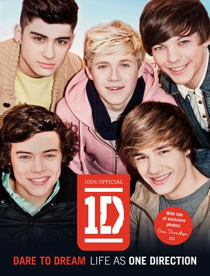 One Direction: Dare to Dream: Life as One Direction - One Direction