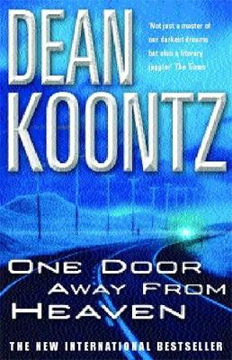One Door Away from Heaven - Koontz, Dean