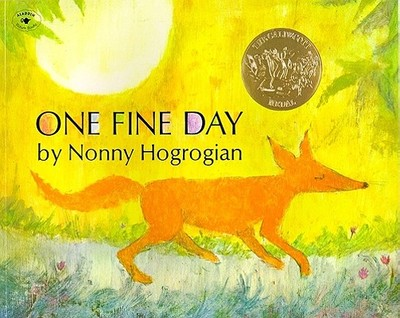 One Fine Day - Hogrogian, Nonny