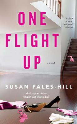 One Flight Up: a Novel - Fales-Hill, Susan