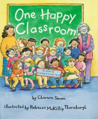 One Happy Classroom (a Rookie Reader) - Simon, Charnan