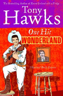 One Hit Wonderland - Hawks, Tony