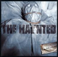 One Kill Wonder - The Haunted