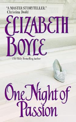 One Night of Passion - Boyle, Elizabeth, Dr.