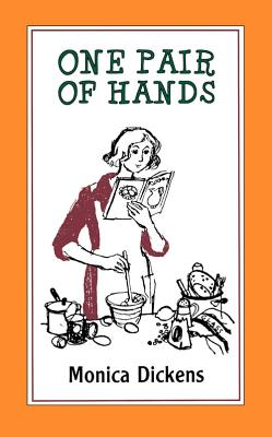 One Pair of Hands - Dickens, Monica