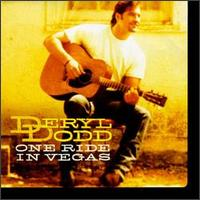 One Ride in Vegas - Deryl Dodd