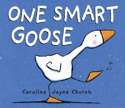 One Smart Goose - Church, Caroline Jayne