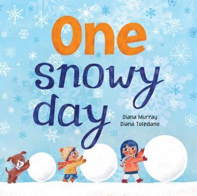 One Snowy Day - Murray, Diana