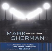 One Step Closer - Mark Sherman