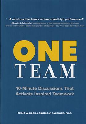 One Team: 10-Minute Discussions That Activate Inspired Teamwork - Ross, Craig W