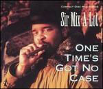 One Times Got No Case [Single]