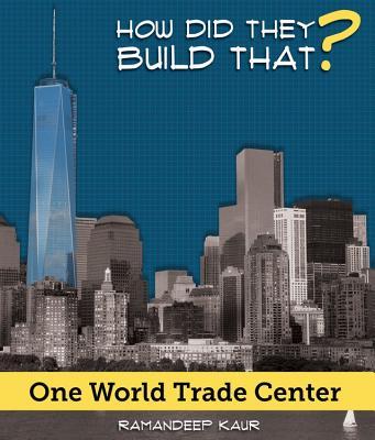 One World Trade Center - Kaur, Ramandeep