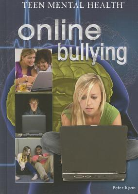 Online Bullying - Ryan, Peter, PhD