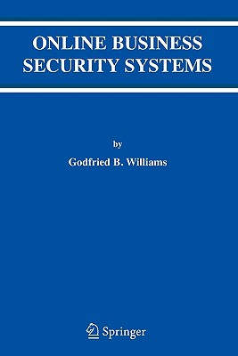 Online Business Security Systems - Williams, Godfried B.