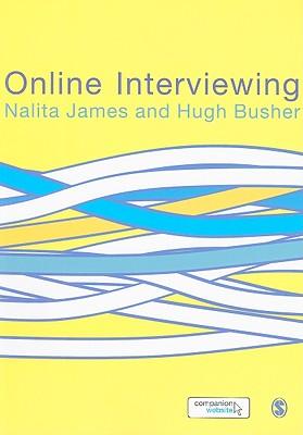 Online Interviewing - James, Nalita, and Busher, Hugh, Dr.