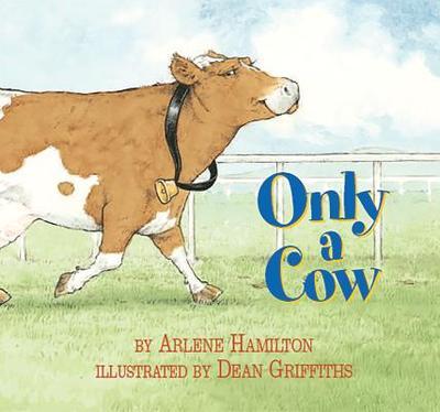 Only a Cow - Hamilton, Arlene