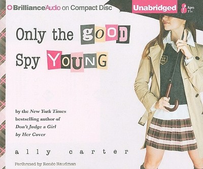 9781441859570 Only The Good Spy Young Ally Carter