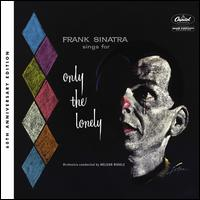 Only the Lonely [60th Anniversary Deluxe Edition] - Frank Sinatra