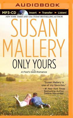 Only Yours - Mallery, Susan, and Eby, Tanya (Read by)