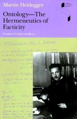 Ontology--The Hermeneutics of Facticity -