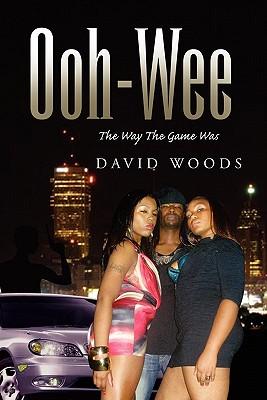 Ooh-Wee - David Woods, Woods